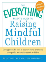 The Everything Parent's Guide to Raising Mindful Children