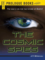 The Cosmic Spies