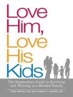 Love Him, Love His Kids