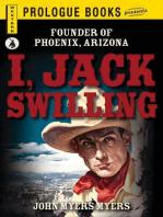 I, Jack Swilling