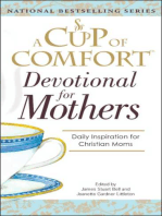 A Cup Of Comfort For Devotional for Mothers