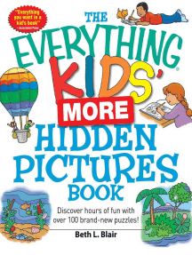 The Everything Kids' More Hidden Pictures Book: Discover hours of fun with over 100 brand-new puzzles!