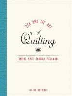 Zen and the Art of Quilting
