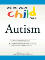 When Your Child Has . . . Autism