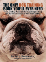 The Only Dog Training Book You'll Ever Need