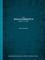The Misanthrope's Guide to Life