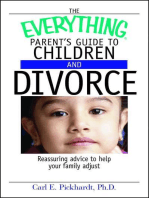 The Everything Parent's Guide To Children And Divorce