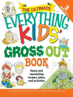 The Ultimate Everything Kids' Gross Out Book
