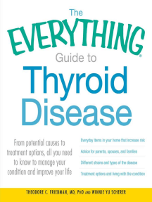 The Everything Guide to Thyroid Disease: From potential causes to treatment options, all you need to know to manage your condition and improve your life