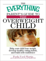 The Everything Parent's Guide to the Overweight Child
