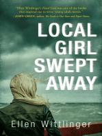 Local Girl Swept Away