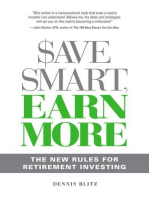 Save Smart, Earn More: The New Rules for Retirement Investing