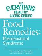 Food Remedies - Pre-Menstrual Syndrome