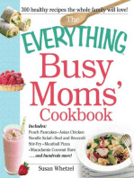 The Everything Busy Moms' Cookbook