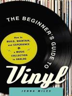 The Beginner's Guide to Vinyl