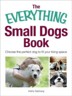 The Everything Small Dogs Book