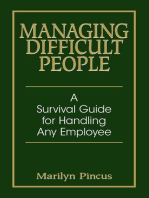 Managing Difficult People
