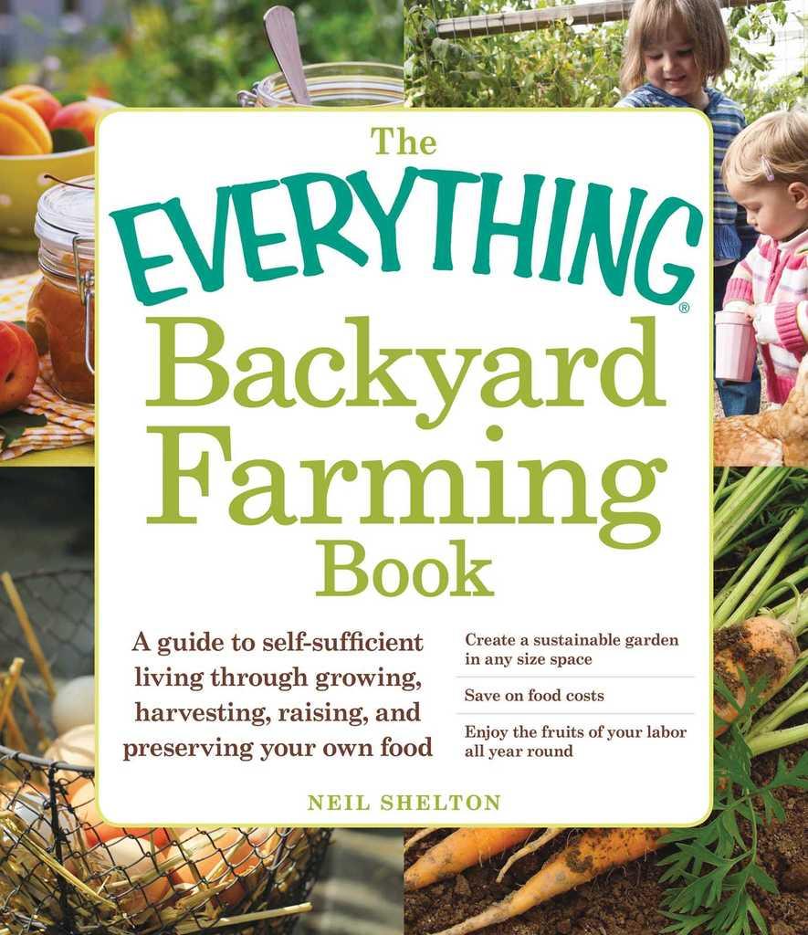 The Everything Backyard Farming Book by Neil Shelton ...