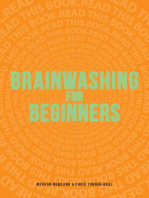 Brainwashing for Beginners