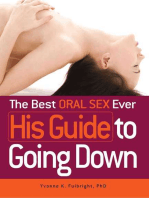 The Best Oral Sex Ever - His Guide to Going Down