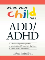 When Your Child Has . . . ADD/ADHD