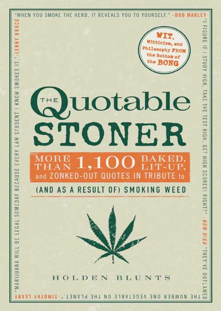 The Quotable Stoner by Holden Blunts - Book - Read Online