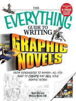The Everything Guide to Writing Graphic Novels: From superheroes to manga—all you need to start creating your own graphic works