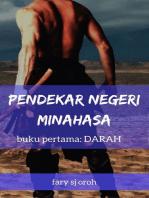 Pendekar Negeri Minahasa, Buku Pertama, Darah