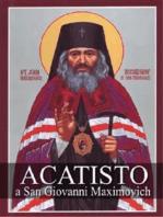 Acatisto a San Giovanni Maximovich