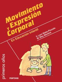 Movimiento y expresión corporal: En Educación Infantil