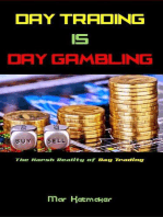 Day Trading IS Day Gambling