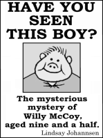 Have You Seen This Boy?