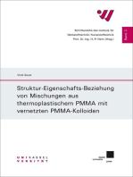 Struktur-Eigenschafts-Beziehung von Mischungen aus thermoplastischem PMMA mit vernetzten PMMA-Kolloiden