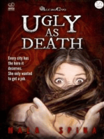 Ugly as Death