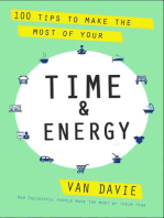 100 Tips to Make the Most of Your Time & Energy