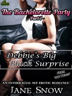 Debbie's Big Black Surprise