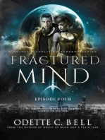 Fractured Mind Episode Four