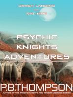 Psychic Knights Adventures (Crash Landing and Rat King)