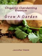 Organic Gardening Basics: Grow A Garden: The Legacy Art Movement