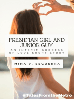 Freshman Girl and Junior Guy (An Interim Goddess of Love short story)