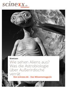Wie sehen Aliens aus?: Was die Astrobiologie über Außerirdische verrät
