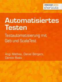 Automatisiertes Testen: Testautomatisierung mit Geb und ScalaTest