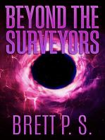 Beyond the Surveyors