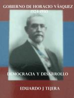 El Gobierno de Horacio Vasquez