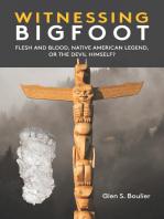 Witnessing Bigfoot