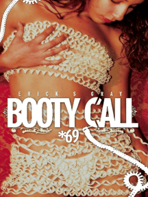Booty Call *69: Portrait of a Rebel