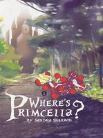Where's Primcella?