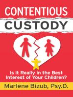 Contentious Custody
