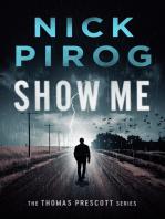 Show Me (Thomas Prescott 4)