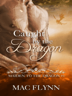 Caught By the Dragon